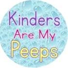 Kinders Are My Peeps