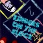 Kinders on the Block