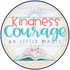 Kindness Courage and A Little Magic