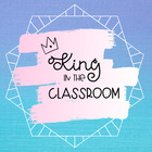 King in the Classroom
