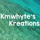 Kmwhyte's Kreations