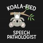 Koala-Fied Slp