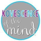Kovescence of the Mind