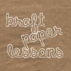 Kraft Paper Lessons