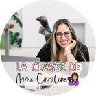 La Classe de Mme Caroline