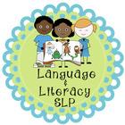 Language and Literacy SLP