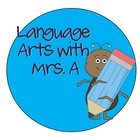 Language Arts with Mrs A