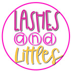 Lashes and Littles