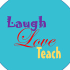 Laugh Love Teach