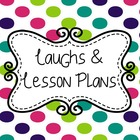 Laughs and Lesson Plans