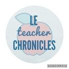 Le Teacher Chronicles