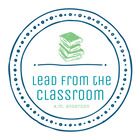 Lead from the Classroom