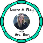 Learn and Play with Mrs Shay