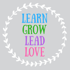 Learn Grow Lead Love