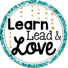Learn Lead and Love