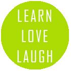 Learn Love Laugh