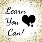 Learn You Can