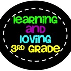 Learning and Loving 3rd Grade