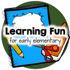 Learning Fun for early elementary