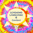 Learning Language AND Content