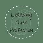 Learning Over Perfection