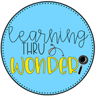 Learning Thru Wonder
