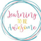 Learning to be Awesome