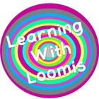 Learning With Loomis