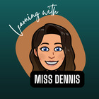 Learning With Miss Dennis