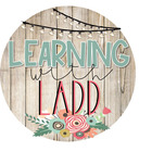 Learning with Mrs Ladd