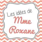 Les idees de Madame Roxane