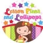 Lesson Plans and Lollipops