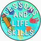 Lessons and Life Skills