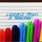 Lessons From a Teacher