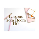 Lessons from Room 110