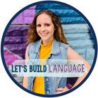Let's Build Language- Jaclyn Watson