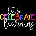 Let's Celebrate Learning