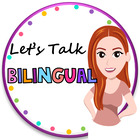 Let's Talk Bilingual