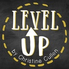 Level Up by Christine Cullen