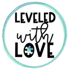 Leveled with Love