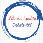 Liberte Egalite Creativite