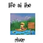 Life at the River-Jennifer Brewer