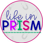 Life in Prism