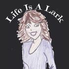 Life Is A Lark