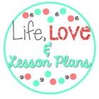 Life Love and Lesson Plans