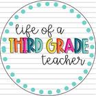 Life of a Third Grade Teacher