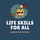 Life Skills for All