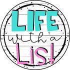Life with a List