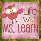 Life with Ms Learn