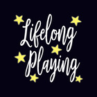 Lifelong Playing